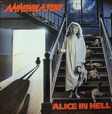 Виниловая пластинка Annihilator - Alice in hell /NL/