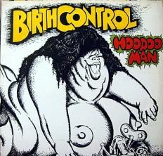 Birth Control - Hoodoo man /NL/