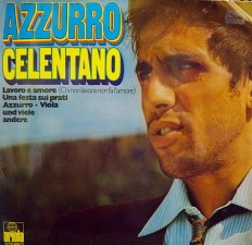 Виниловая пластинка Adriano Celentano - Azzurro /G/ 2LP