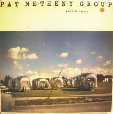 Виниловая пластинка Pat Metheny group - American garage /US/