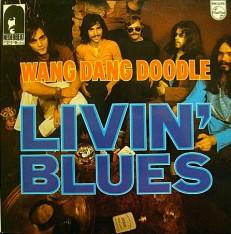 "Виниловая пластинка Livin""Blues - Wang dang doodle /NL/"