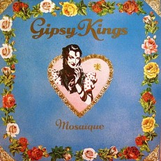 Gipsy kings - Mosaique /G/