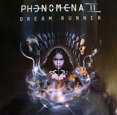 Виниловая пластинка Phenomena - Dream runner /G/