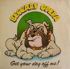 Виниловая пластинка Beggars Opera - Get you dog off me! /G/