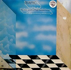 Traffic - The low spark of light.../US/
