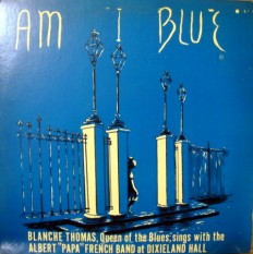 Blanche Thomas - Am i blue /US/
