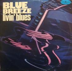 Виниловая пластинка Livin Blues - Blue Breeze