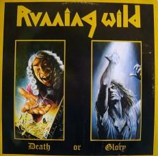 Виниловая пластинка Running Wild - Death of Glory/G/