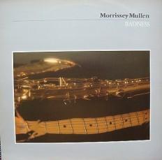 Виниловая пластинка Morrissey Mullen - Badness /UK/