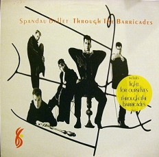 Виниловая пластинка Spandau Ballet - Through the barricades /NL/