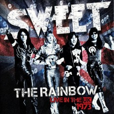 Sweet - The Rainbow - Live In The UK 1973 /EU/ 2LP+insert