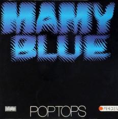 Pop Tops - Mamy Blue /G/