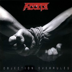 Accept - Objection Overruled /EU/ Limited Edition