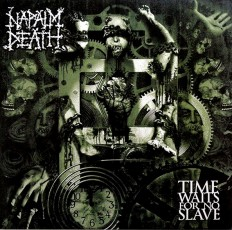 Napalm Death - Time Waits For No Slave /G/