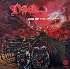 Dio - Lock Up The Wolves /EU/