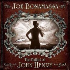 Joe Bonamassa - The Ballad Of John Henry /EU/