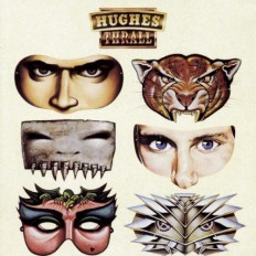 Виниловая пластинка Hughes / Thrall - Hughes / Thrall /UK/