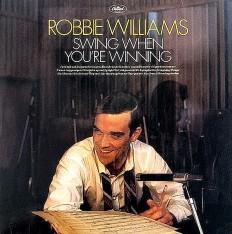Robbie Williams - Swing When You're Winning /EU/