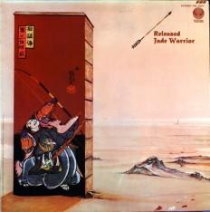 Jade Warrior  - Released /US/ 11 press