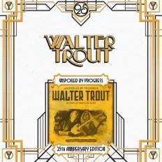 Walter Trout - Unspoiled By Progress /EU/ 2LP