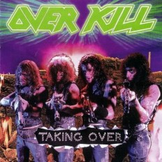 Over Kill - Taking Over /G/ 1press