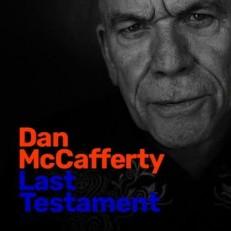 Виниловая пластинка Dan McCafferty - Last testament /EU/